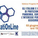 Webinar 03/06/21 h 15.30 – Gli Italiani e l'interesse per le assicurazioni in pandemia